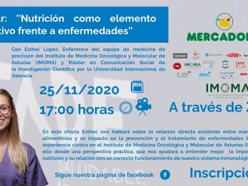 Webinar »Nutrición como elemento preventivo frente a enfermedades» a cargo de Esther Lopez del Instituto de Medicina Oncológica y Molecular de Asturias (IMOMA)